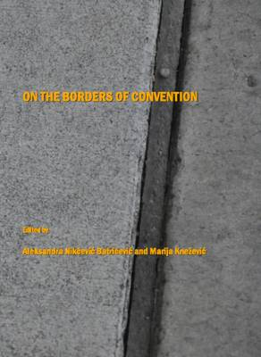 On the Borders of Convention