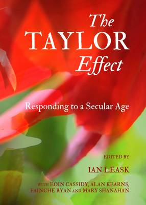 Taylor Effect: Responding to a Secular Age