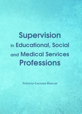 Supervision in Educational, Social and Medical Services Professions