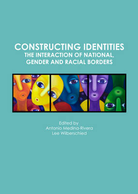 Constructing Identities: The Interaction of National, Gender and Racial Borders