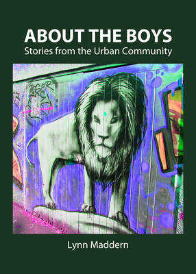 About the Boys: Stories from the Urban Community