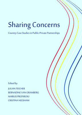 Sharing Concerns: Country Case Studies in Public-Private Partnerships