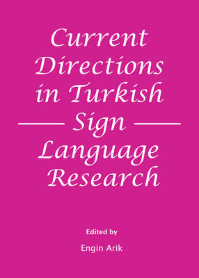 Current Directions in Turkish Sign Language Research