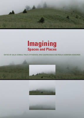 Imagining Spaces and Places