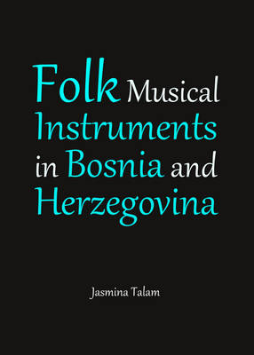 Folk Musical Instruments in Bosnia and Herzegovina