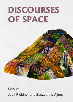 Discourses of Space
