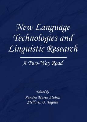 New Language Technologies and Linguistic Research: A Two-Way Road