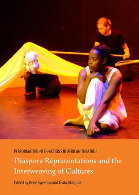 Performative Inter-Actions in African Theatre 1, 2 and 3