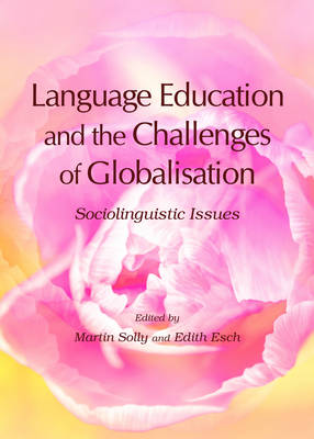 Language Education and the Challenges of Globalisation: Sociolinguistic Issues