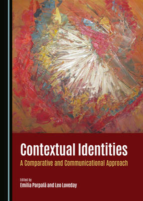 Contextual Identities: A Comparative and Communicational Approach