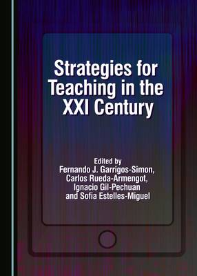 Strategies for Teaching in the Xxi Century