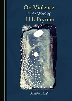 On Violence in the Work of J.H. Prynne