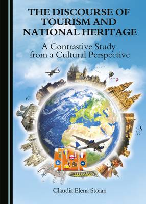 The Discourse of Tourism and National Heritage: A Contrastive Study from a Cultural Perspective