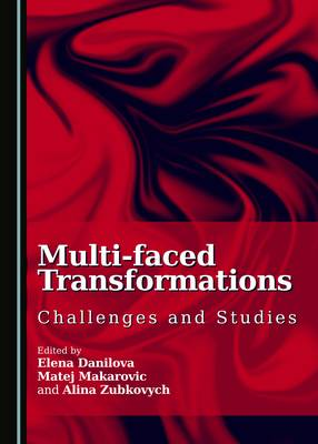 Multi-Faced Transformations: Challenges and Studies