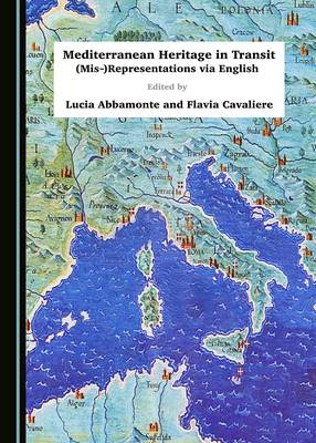 Mediterranean Heritage in Transit: (Mis-)Representations via English