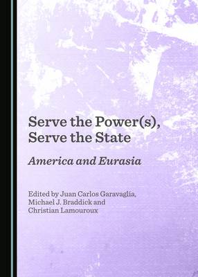 Serve the Power(s), Serve the State: America and Eurasia