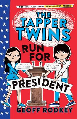 The Tapper Twins Run for President: Book 3