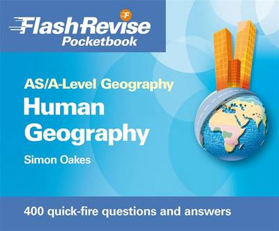 AS/A-level Geography: Human Flash Revise Pocketbook