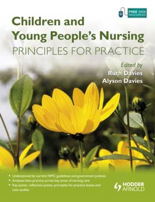 Children and Young People's Nursing: Principles for Practice