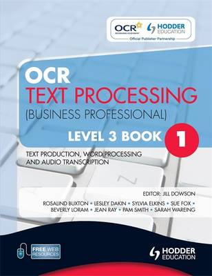 OCR Text Processing (Business Professional): Text Production, Word Processing and Audio Transcription: Level 3, bk. 1