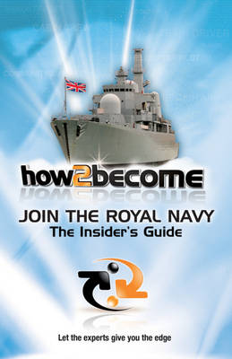 Join the Navy: The Insider's Guide
