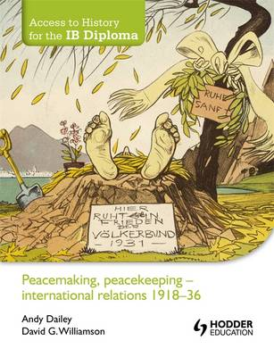 Peacemaking, Peacekeeping - International Relations 1918-36