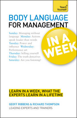 Body Language for Management in a Week: Teach Yourself