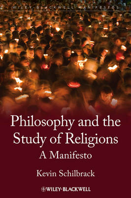 Philosophy and the Study of Religions: A Manifesto