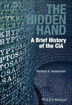 The Hidden Hand: A Brief History of the CIA