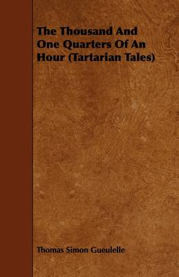 The Thousand And One Quarters Of An Hour (Tartarian Tales)