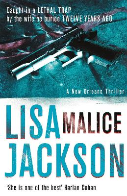 Malice: New Orleans series, book 6