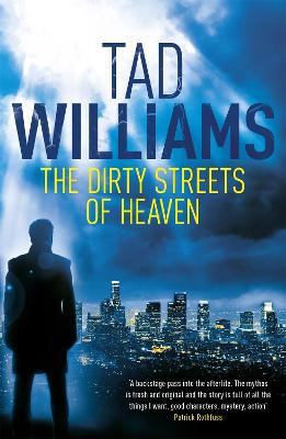 The Dirty Streets of Heaven: Bobby Dollar 1