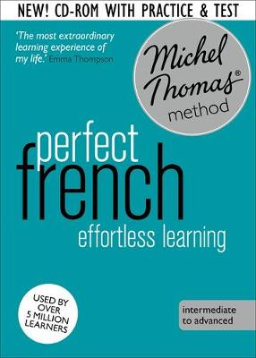 French with Michel Thomas method - Perfect French (intermediate to advanced)