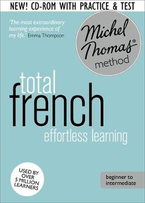 French with Michel Thomas method - Total French (beginner to intermediate)