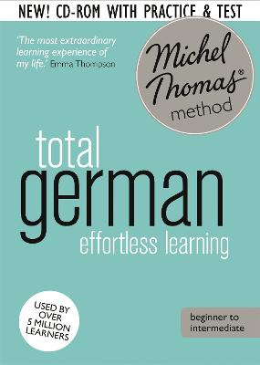 German with Michel Thomas Method - Total German (8 CDs + review CD-ROM + 2 CDs vocabulary course)