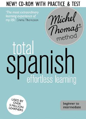 Spanish with Michel Thomas Method - Total Spanish (8 CDs + review CD-ROM + 2 CDs vocabulary course)