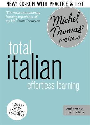 Italian with Michel Thomas Method - Total Italian (8 CDs + review CD-ROM + 2 CDs vocabulary course)