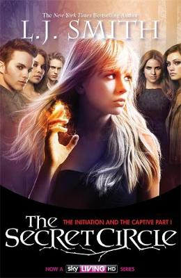 The Secret Circle: The Initiation and The Captive Part 1: Bind-Up 1, TV Tie In