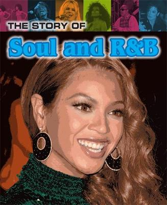 The Story of Soul and R&B