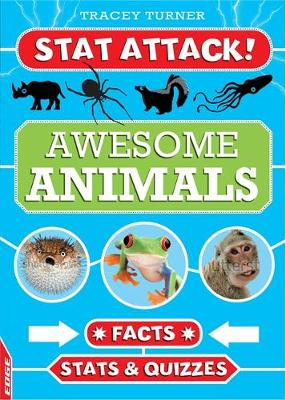 EDGE: Stat Attack: Awesome Animals: Facts, Stats and Quizzes