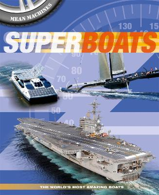 Mean Machines: Superboats