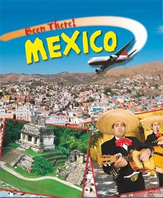 Been There: Mexico