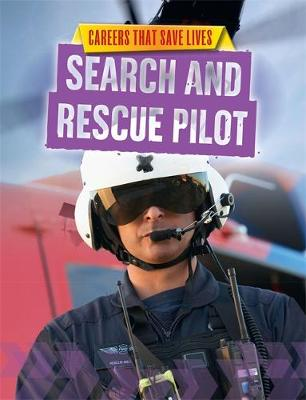 Careers That Save Lives: Search and Rescue Pilot