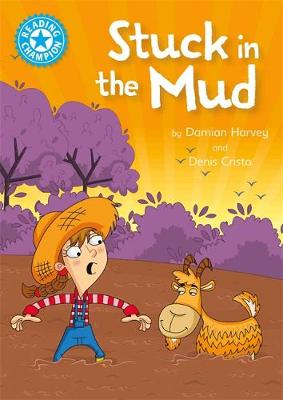 Reading Champion: Stuck in the Mud: Independent Reading Blue 4