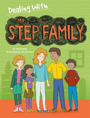 Dealing With...: My Stepfamily