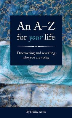 An A--Z for Your Life