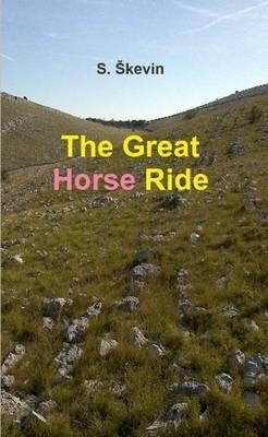 The Great Horse Ride