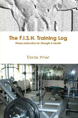 The F.I.S.H. Training Log