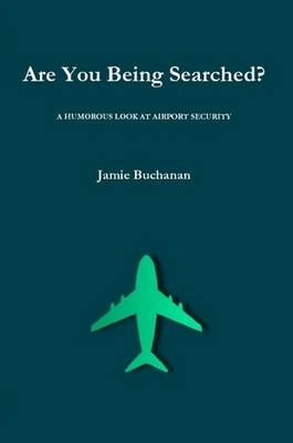 Are You Being Searched?