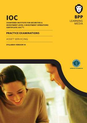 IOC Asset Servicing Practice Examinations Syllabus Version10: Practice Exam